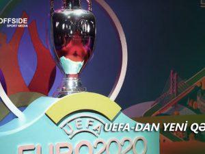 """UEFA """"AVRO-2020"""" ilə bağlı yeni qərar verdi"""