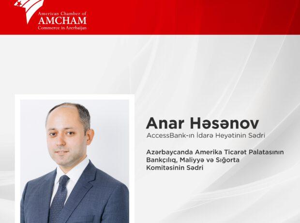 Anar Həsənov Amerika Ticarət Palatasının Komitə Sədri seçildi