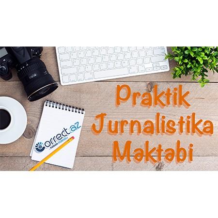 Praktik Jurnalistika Məktəbi onlayn təlim-kurslarına başlayır