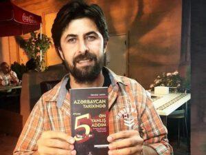 """""""Azərbaycan tarixində atılmış 5 ən yanlış addım"""" kitabının imza günü olacaq"""