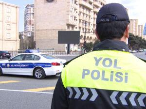 Yol polisi Bakıya nəzarəti gücləndirdi – Bütün əməkdaşlar səfərbər edildi