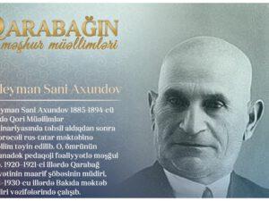 """""""Qarabağın məşhur müəllimləri"""" – Süleyman Sani Axundov"""
