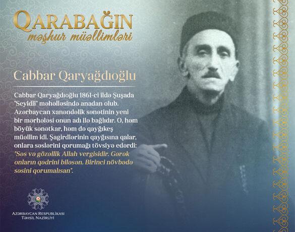 """""""Qarabağın məşhur müəllimləri"""" – Cabbar Qaryağdıoğlu"""