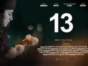 """Xocalı soyqırımına həsr olunan """"13"""" adlı qısametrajlı filmi təqdim edilib."""