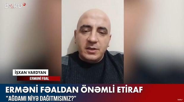 """Erməni fəaldan önəmli etiraf: """"Ağdamı niyə dağıtmısınız?"""" – VİDEO"""