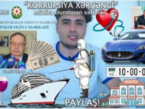 """Mehman Hüseynovdan daha bir araşdırma: """"Korrupsiya xərçəngi"""" – VİDEO"""
