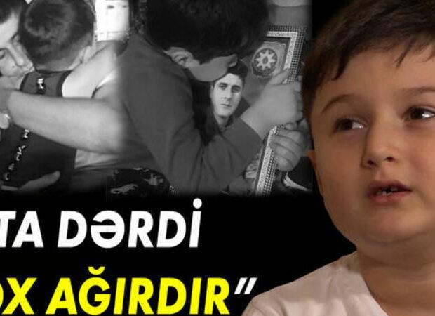 """Şəhid övladı ÜRƏK DAĞLADI: """"Ata dərdi ağırdır"""" – VİDEO"""